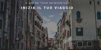 Inizia il viaggio virtuale del Grand Tour d'Italia